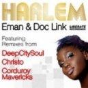 Eman & Doc Link - Harlem (DeepCitySoul Classic Mix)
