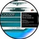Jayce Ft. Jeff Rhodes - Minds Made Up (Original Mix)