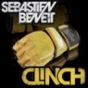 Sebastien Benett - Clinch (Original Mix)