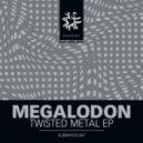 Megalodon & Badklaat - Twisted Metal