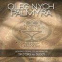 Oleg Nych - Palmyra (Tip D'Oris Remix)