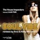 The House Inspectors feat. Louis Hale - Soul Vibe (Arco Remix)