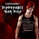 Celldweller - Disposable War Pigs ( Klash-Up)