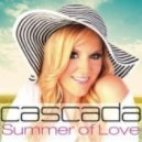 Cascada - Summer Of Love (Rudedog Remix)