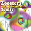 Zoosters Ft. M. Coleman - Tonite (Manyus & D'Guida Sun Mix)