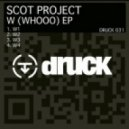 Scot Project - W1 (Original Mix)