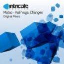 Matao - Kali Yuga (Original Mix)