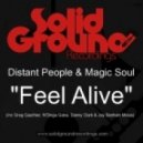 Distant People & Magic Soul - Feel Alive (Original Mix)
