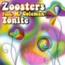 Zoosters, M. Coleman, Gigi Barocco - Tonite (Gigi Barocco Remix)