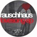 Rauschhaus  -  Lovin You (Original Mix)