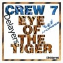 Crew 7 ft. Delayers - Eye Of The Tiger (ANDRESS Remix)