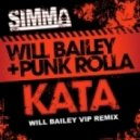 Will Bailey & Punk Rolla - Kata (Will Bailey VIP Remix)