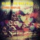 Klaas - The Way To Go (C!trus Club Mix)
