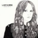 Ladyhawke - Black White And Blue