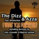 The Dizz & Azza feat Mmelashon - I Want You For Myself (Instrumental mix)