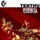 Tenthu - Essencia (Capsula Remix)