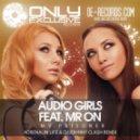 Audio Girls feat  Mr On - My Prisoner