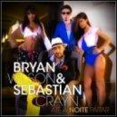 Bryan Wilson, Sebastian Crayn - Ate A Noite Parar (Danca Comigo Radio Edit)