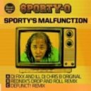 Sporty–O  - Major Malfunction (DJ Fixx and Ill DJ Chris B Original Mix)