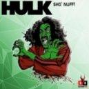 Hulk - Sho Nuff (Original Mix)