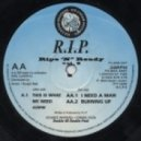 R.I.P. Productions - Love Is What We Need