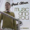 Paul Attrax - Music and You (Thomas Heat Ghetto House Remix)