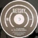 Netsky - Your Way