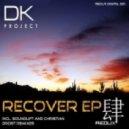 DK Project - Recover (SoundLift Remix)