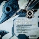Willy Real & David Prap - Angry Birds (Balthazar & JackRock remix)