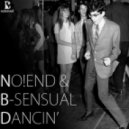 No!end & B-Sensual meets Crazibiza  - Dancin! (G&G Mashup)