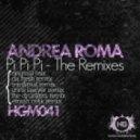 Andrea Roma - Pi Pi Pi (Emrah Celik Remix)
