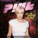 Pink - Get This Party Started (Nexboy & 2Brains Remix)