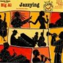 BiG AL  - Jazzying (Applefunk Remix)