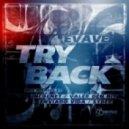 Evave - Try Back (Valer Den Bit Remix)