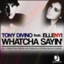 Tony Divino - Whatcha Sayin' (Andrey Exx & Dmitry Diamond Remix)