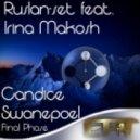 Ruslan-Set & Irina Makosh - Candice Swanepoel Final Phase (Armosh Remix)