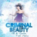 Hill, Gordon, Dirty Jack, Narine - Criminal Beauty feat. Narine (Dirty Jack Remix Edit)