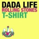 Dada Life - Rolling Stone T-Shirt (A-TEAM Re-Lick)
