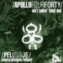 Apollo 440 - Aint Talkin Bout Dub (Pelussje Xmass Weapon Reboot)