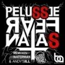 Pelussje -  Fear Satan (Jan Waterman Remix)