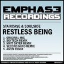 Staircase & Soulside - Restless Being (Original Mix)