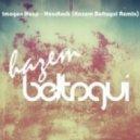 Imogen Heap - Headlock (Hazem Beltagui Bootleg Mix)