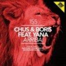 Dj Chus & Boris feat. Yana - Arriba! (Matthew Codek Remix)