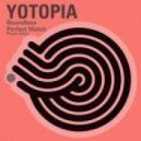 Yotopia - Perfect Match