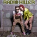 Radio Killer -  Is It Love Out There (Extended Version)
