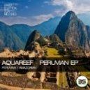 Aquareef - Peruvian (Original Mix)