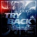 Evave - Try Back (Original Mix)