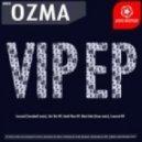 Ozma - Censored VIP (Original Mix)