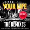 Redroche - Your Life (Jontanamo & Q-Force)