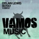 Dylan Lewis - Boya!!